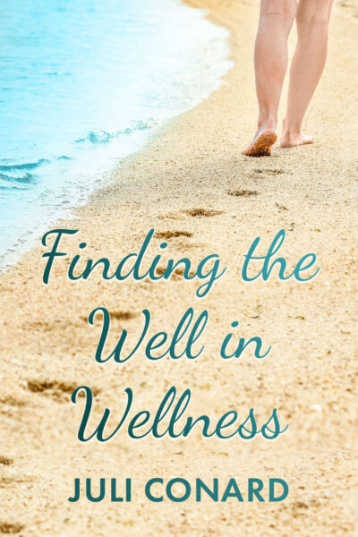 Finding the Well in Wellness